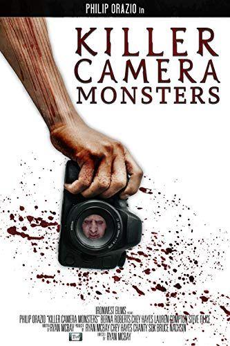 Killer Camera Monsters