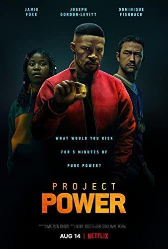 Project Power: A por ereje