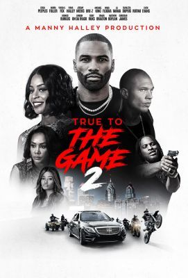 True to the Game 2